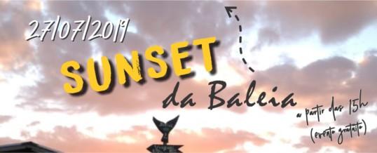 "Vem aí o ""Sunset da Baleia"" 2019"